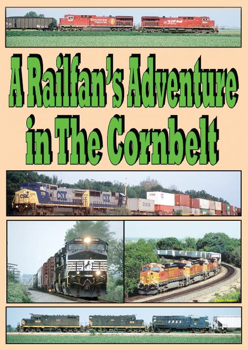 A Railfans Adventure in the Corn Belt 2 Disc Set DVD