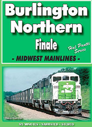 Burlington Northern Finale Midwest Mainlines DVD