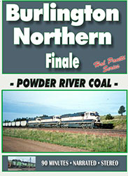 Burlington Northern Finale, Powder River Coal DVD