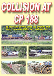 Wreck on the CSX Mohawk Sub: Collision at CP 188 DVD