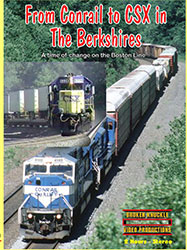 From Conrail to CSX in the Berkshires DVD