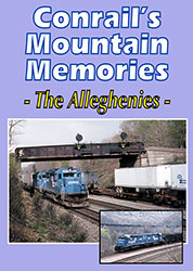 Conrails Mountain Memories The Alleghenies DVD