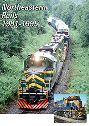 Northeastern Rails 1991 1995 DVD