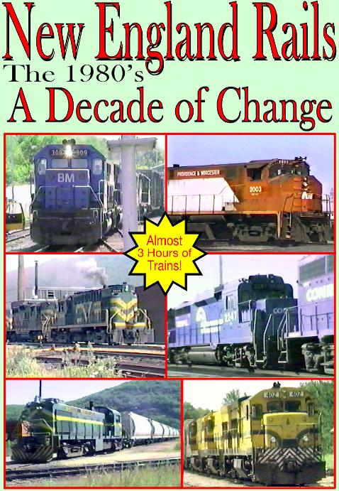 New England Rails the 1980's Decade of Change DVD