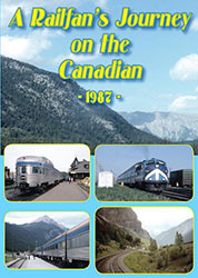 A Railfan's Journey on the Canadian 1987 2 Disc Set DVD