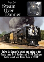 Steam Over Donner 844 and 3985 Doubleheader!