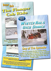 Winter Rails Over Donner 3 DVD Set - Flanger Cab Ride - Night of the Flanger - Day of the Spreader  DVD