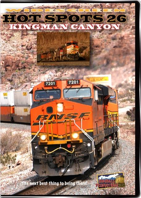 Hot Spots 26 Kingman Canyon - BNSF on the transcon mainline