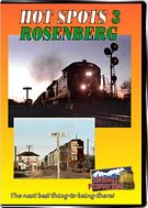 Hot Spots 3 Rosenburg Texas - BNSF and Union Pacific