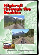 Highrail Through the Rockies - Canadian Pacific Field to Lake Louise