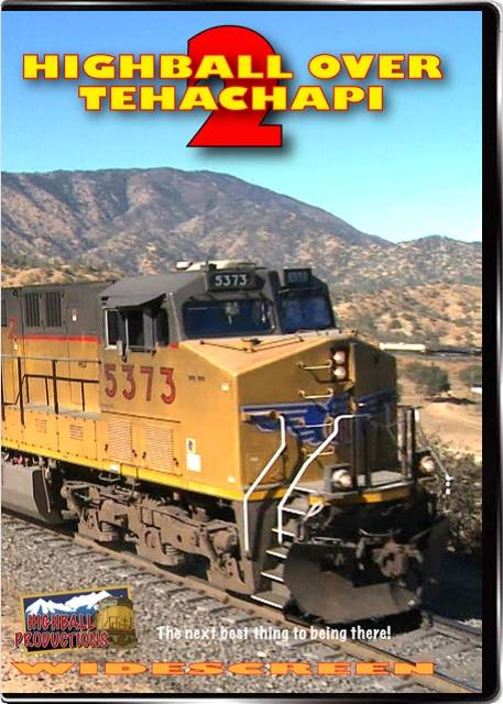 Highball Over Tehachapi 2 - BNSF and Union Pacific in Southern California