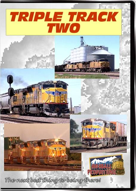 Triple Track Two - The Union Pacific Overland Route