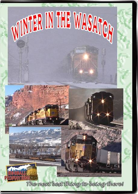 Winter in the Wasatch - Union Pacific, BNSF, Utah Railway, Rio Grande, Soldier Summit