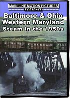 B&O Western Maryland Steam in the 1950s