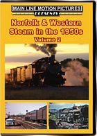 Norfolk & Western Steam in the 1950s Volume 2