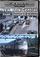 New York Central Steam Diesel & Electrics in the 1950s & 1960s