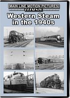 Western Steam in the 1940s
