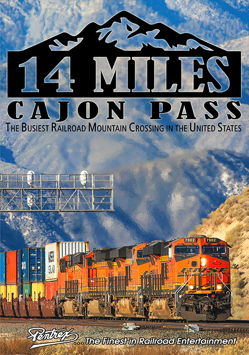 14 Miles - Cajon Pass: The Busiest Railroad Mountain Crossing in the United States BLU-RAY