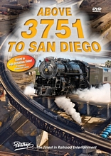 Above 3751 to San Diego DVD