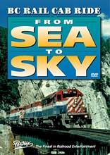 BC Rail Cab Ride: From Sea to Sky DVD