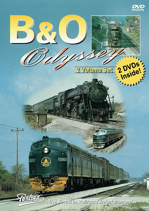 Baltimore & Ohio Odyssey 2 Disc DVD Set Vols 1 and 2