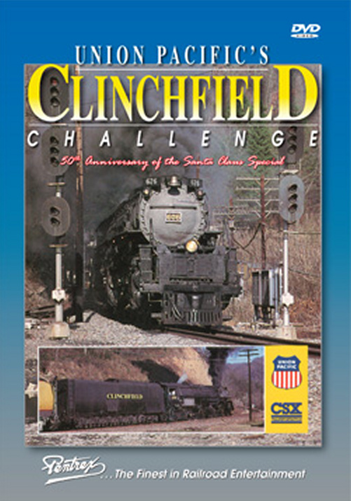 Union Pacifics Clinchfield Challenge DVD.