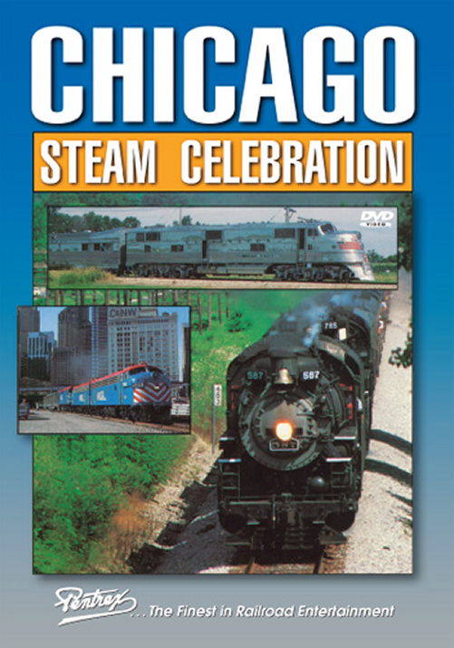 Chicago Steam Celebration DVD