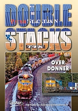 Doublestacks Over Donner DVD