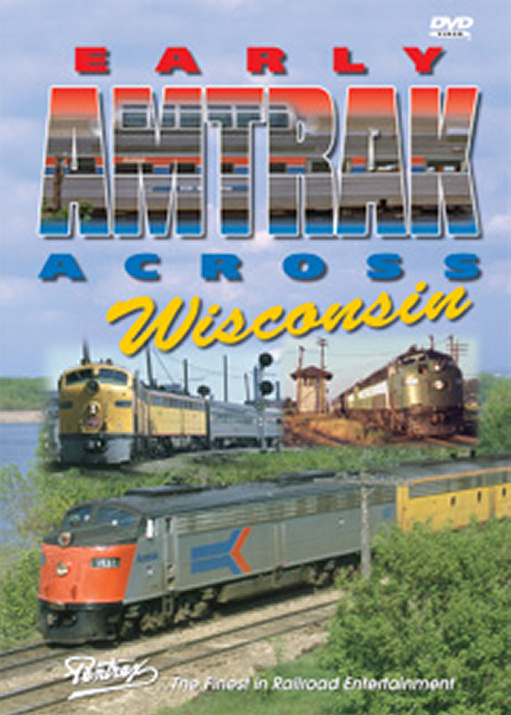 Early Amtrak Across Wisconsin DVD