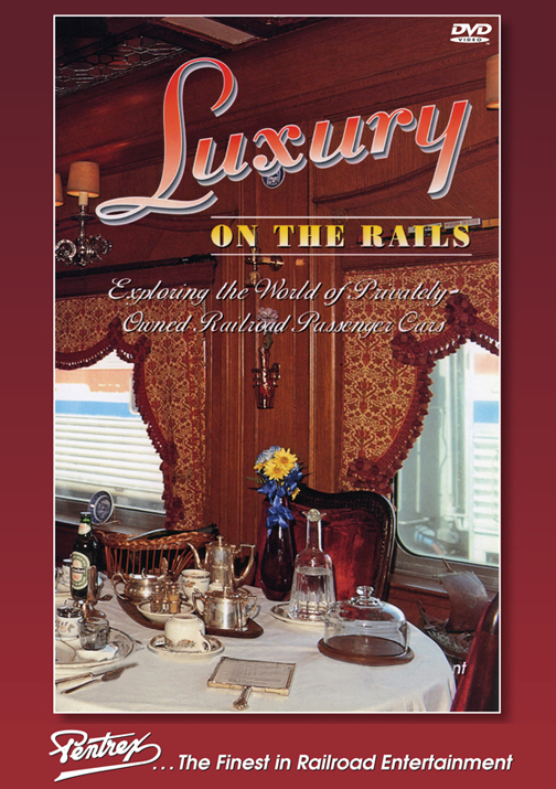 Luxury on the Rails DVD