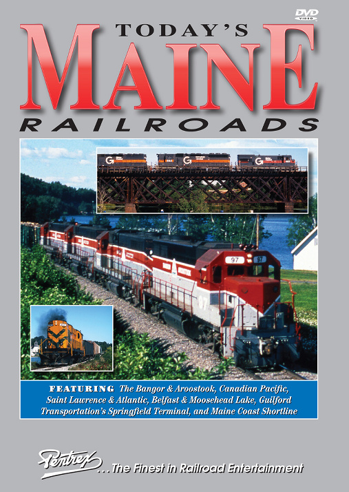 Todays Maine Railroads DVD