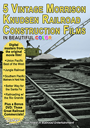 5 Vintage Morrison Knudsen Railroad Construction Films 6-DVD Set