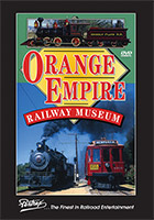 Orange Empire Railway Museum DVD