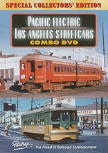 Pacific Electric-Los Angeles Streetcars Combo DVD