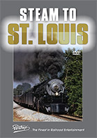 Steam to St. Louis DVD