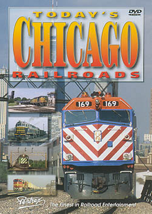 Todays Chicago Railroads DVD