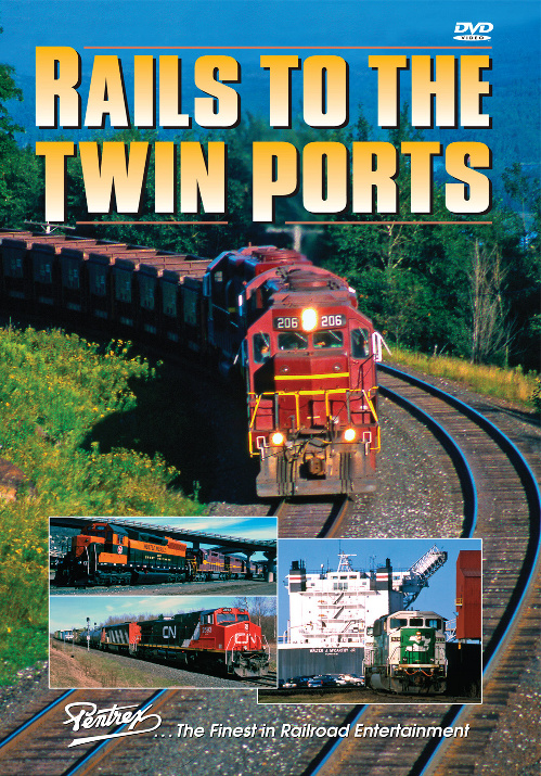 Rails to the Twin Ports DVD