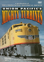 Union Pacifics Mighty Turbines DVD