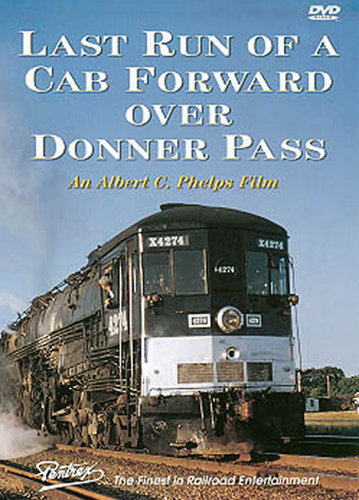 Last Run of a Cab Forward Over Donner Pass DVD