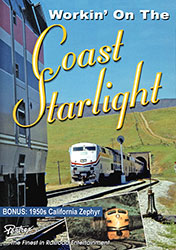 Workin On the Coast Starlight