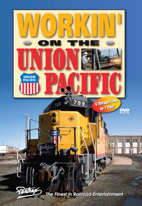 Workin on the Union Pacific DVD