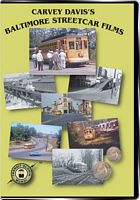 Carvey Davis Baltimore Streetcar Films
