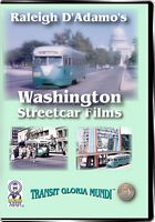 Raleigh D Adamos Washington Streetcar Films