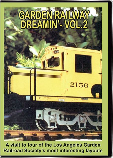 Garden Railway Dreamin Vol 2 DVD