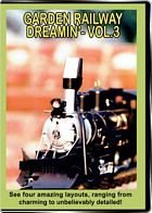 Garden Railway Dreamin Vol 3 DVD