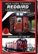 New York Transit Redbird Farewell Special 2-Disc Set
