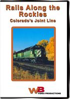 Rails Along the Rockies - Colorado's Joint Line