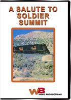 A Salute to Soldier Summit