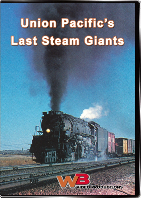 Union Pacific's Last Steam Giants