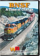 BNSF A Time of Change
